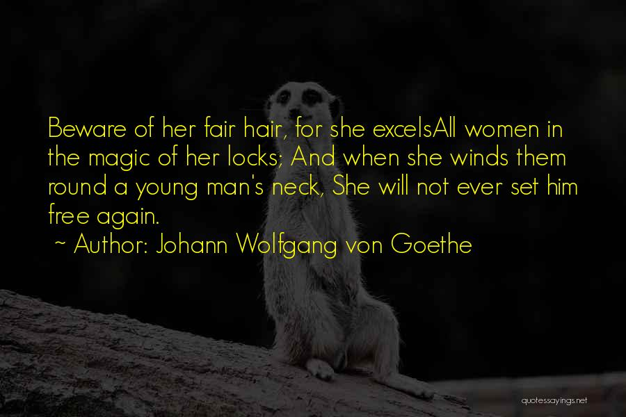 Blonde Quotes By Johann Wolfgang Von Goethe