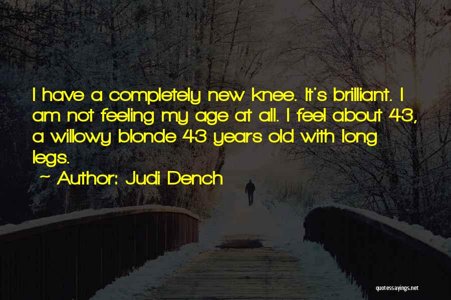 Blonde Quotes By Judi Dench