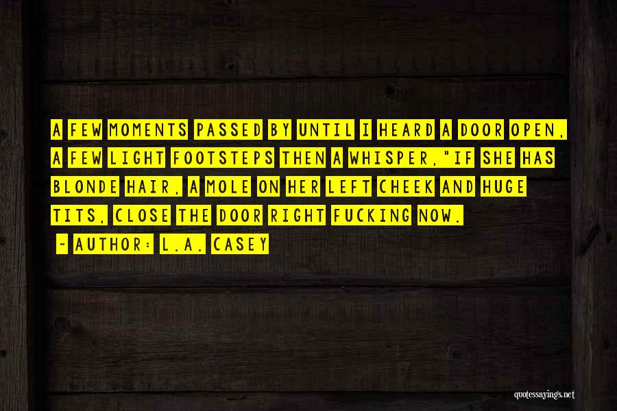 Blonde Quotes By L.A. Casey
