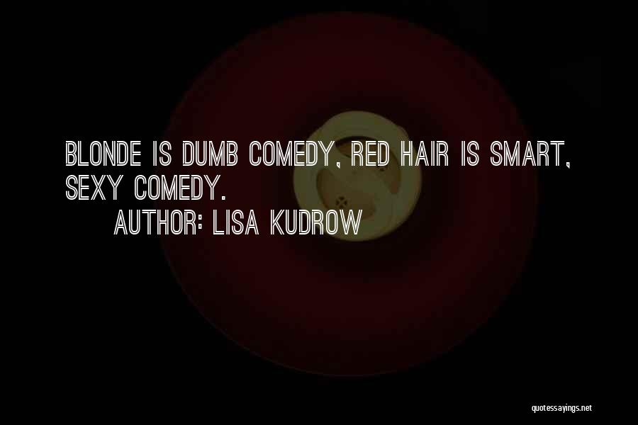 Blonde Quotes By Lisa Kudrow