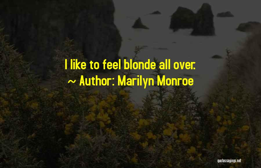 Blonde Quotes By Marilyn Monroe