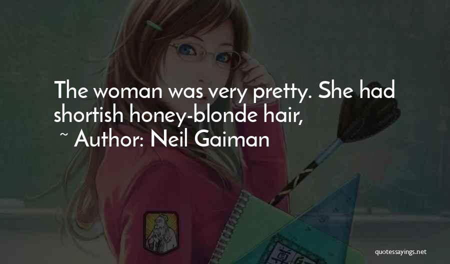Blonde Quotes By Neil Gaiman