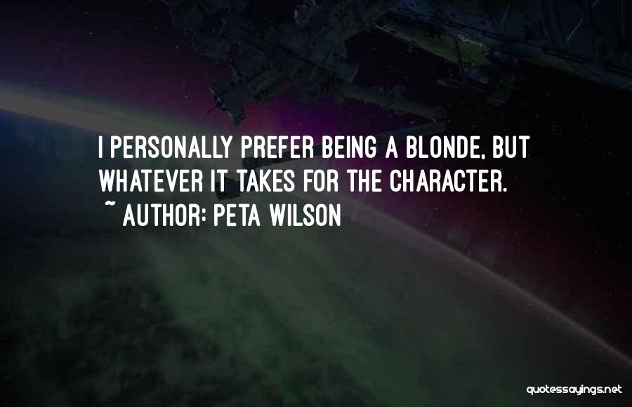 Blonde Quotes By Peta Wilson