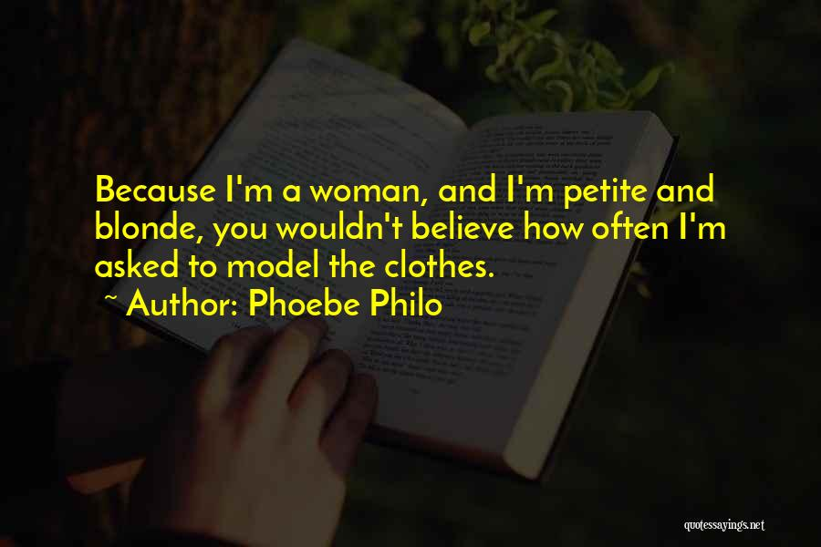 Blonde Quotes By Phoebe Philo