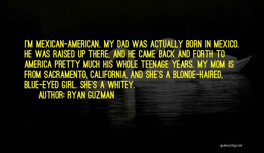 Blonde Quotes By Ryan Guzman