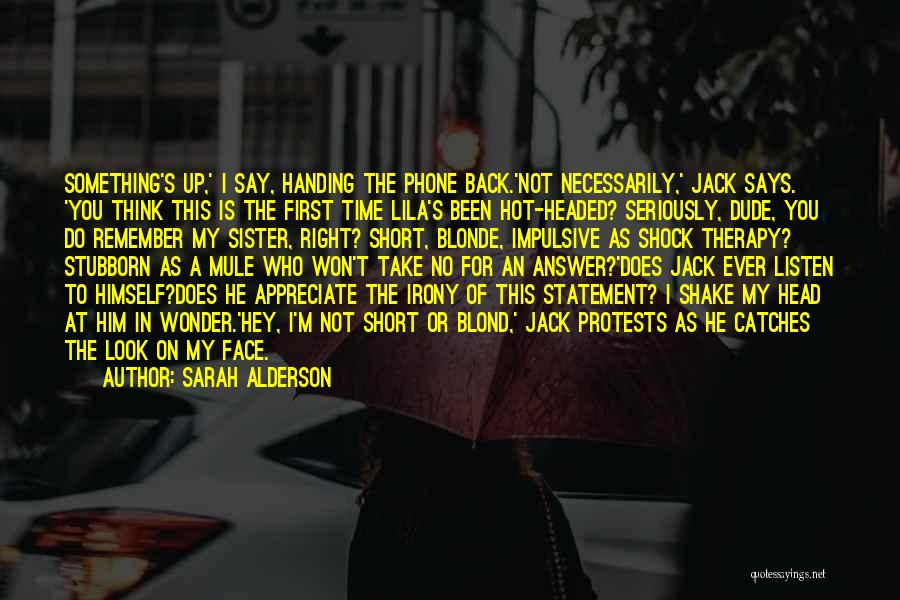 Blonde Quotes By Sarah Alderson