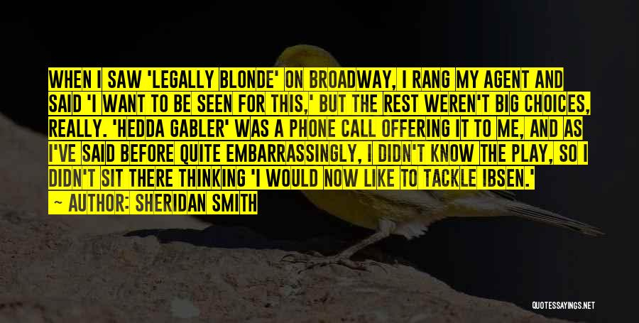 Blonde Quotes By Sheridan Smith