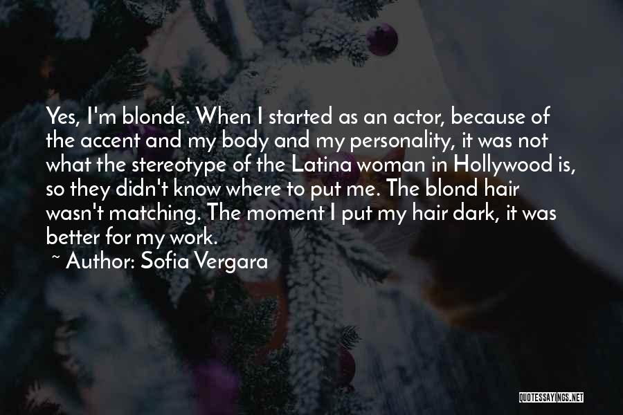Blonde Quotes By Sofia Vergara