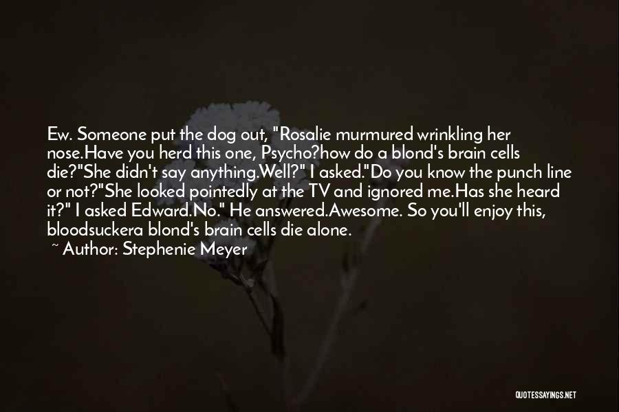 Blonde Quotes By Stephenie Meyer