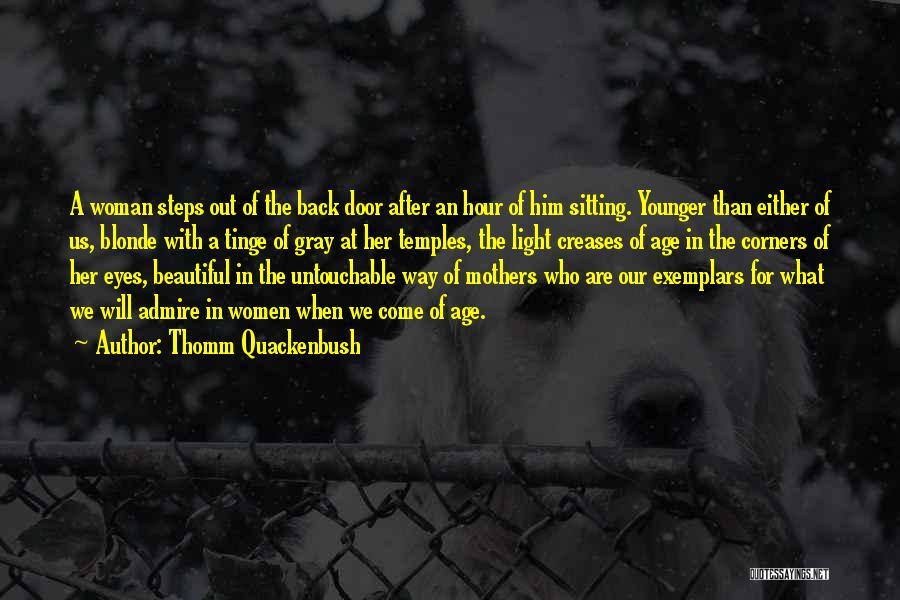 Blonde Quotes By Thomm Quackenbush