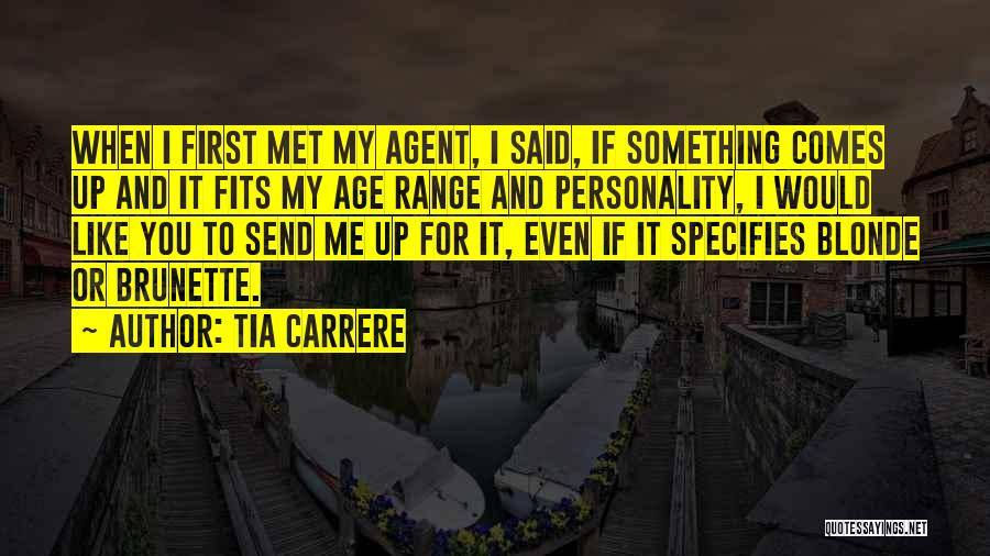 Blonde Quotes By Tia Carrere