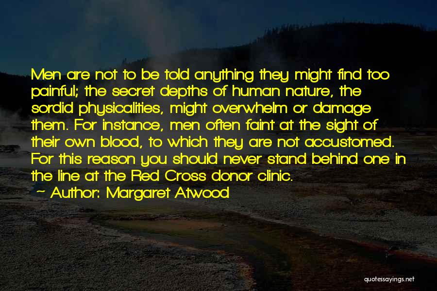 Blood Donor Quotes By Margaret Atwood