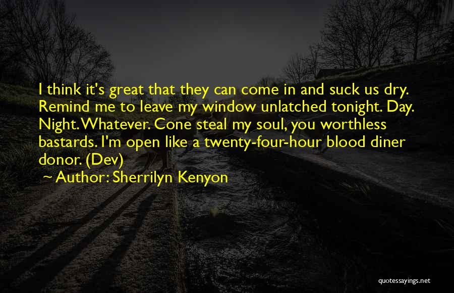 Blood Donor Quotes By Sherrilyn Kenyon