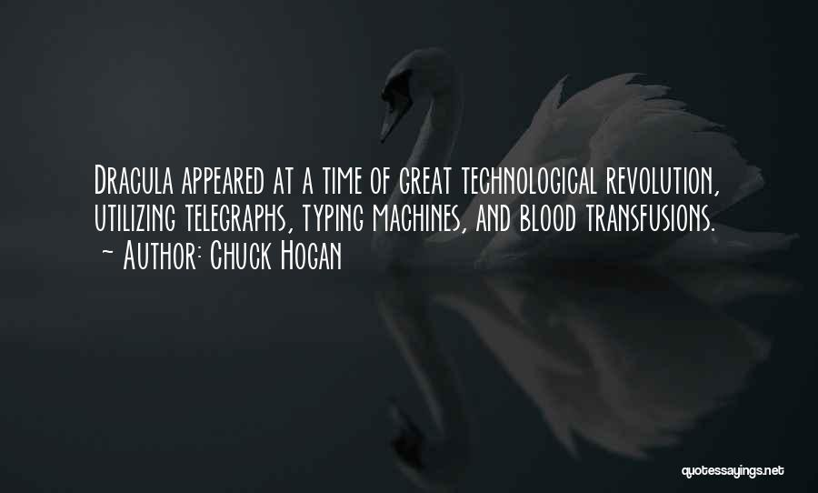 Blood In Dracula Quotes By Chuck Hogan