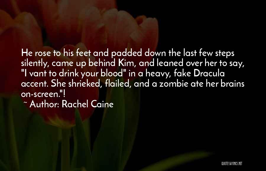Blood In Dracula Quotes By Rachel Caine