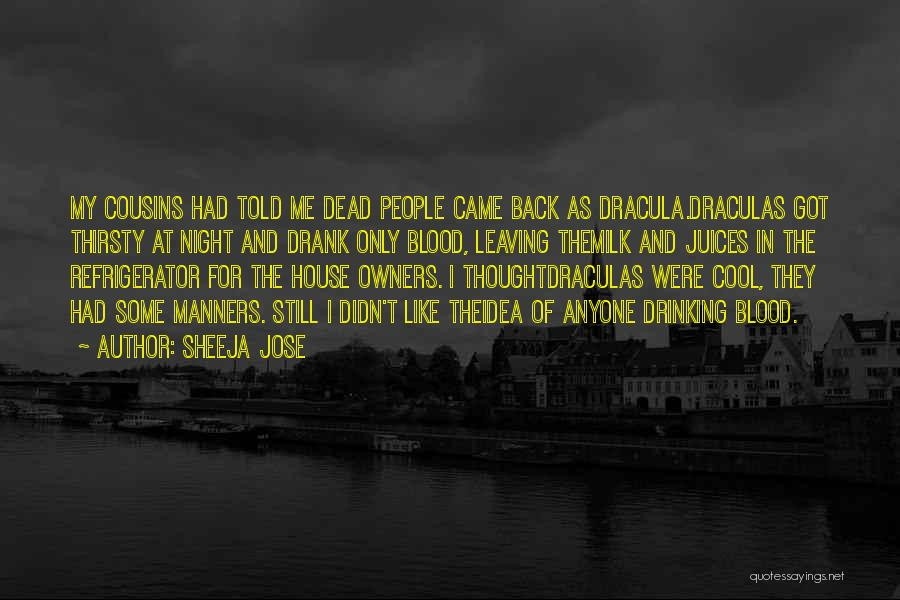 Blood In Dracula Quotes By Sheeja Jose