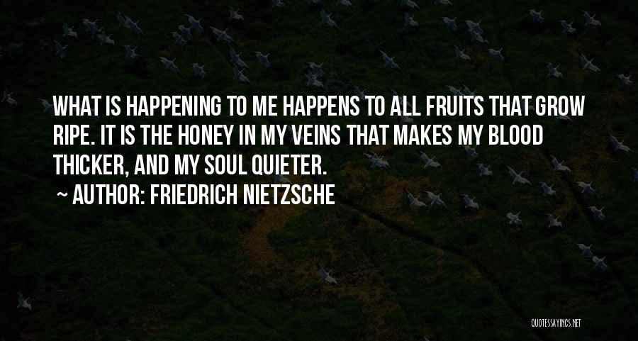 Blood Is Thicker Quotes By Friedrich Nietzsche