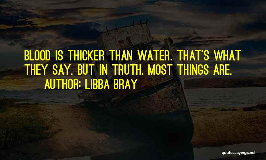 Blood Is Thicker Quotes By Libba Bray