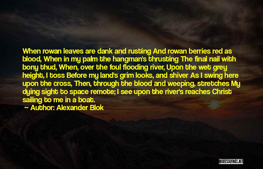 Blood Red Quotes By Alexander Blok