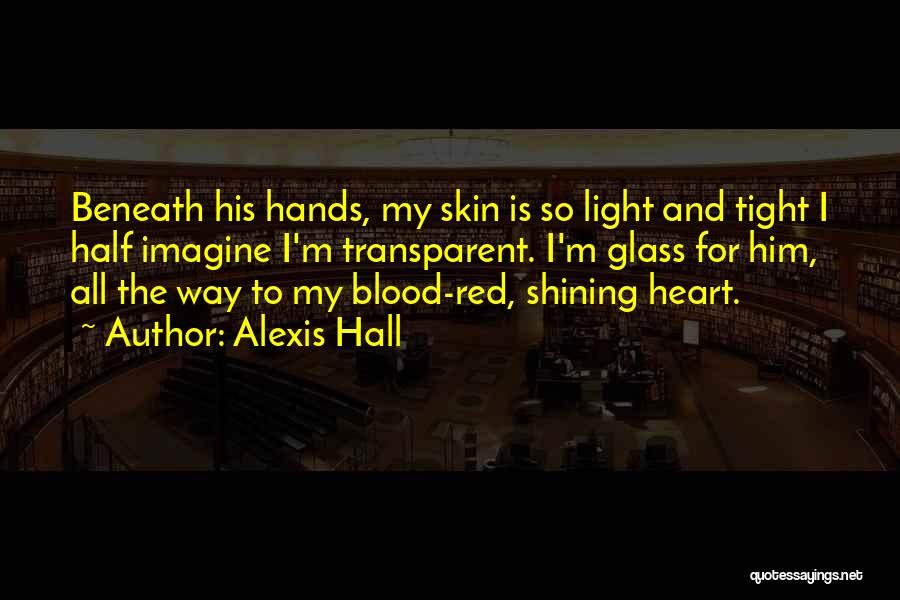 Blood Red Quotes By Alexis Hall