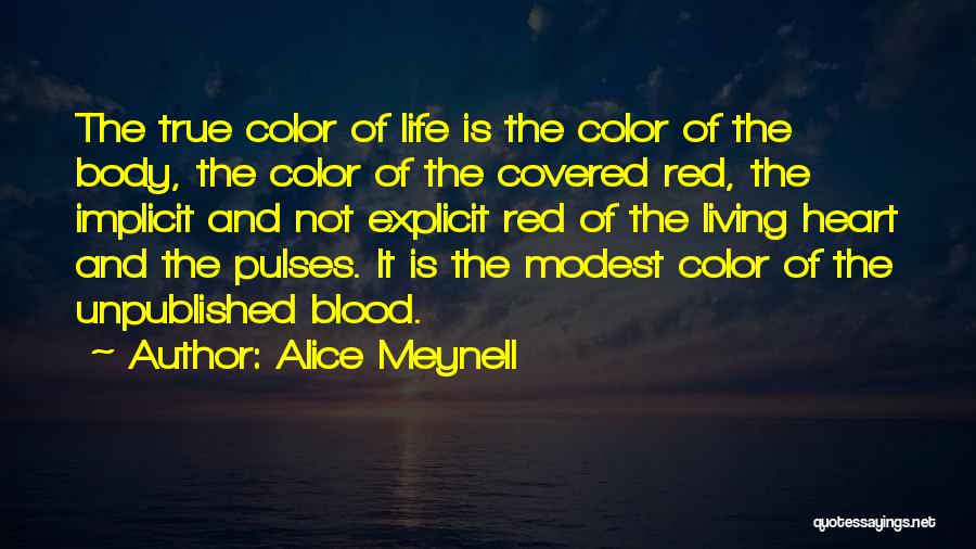 Blood Red Quotes By Alice Meynell