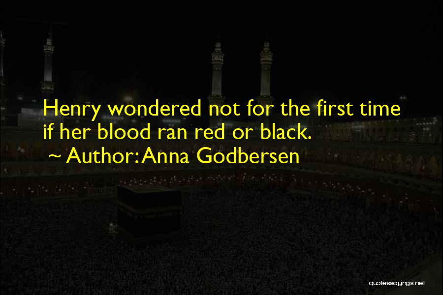 Blood Red Quotes By Anna Godbersen