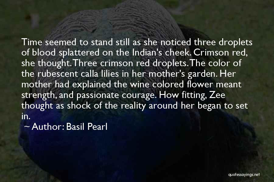 Blood Red Quotes By Basil Pearl