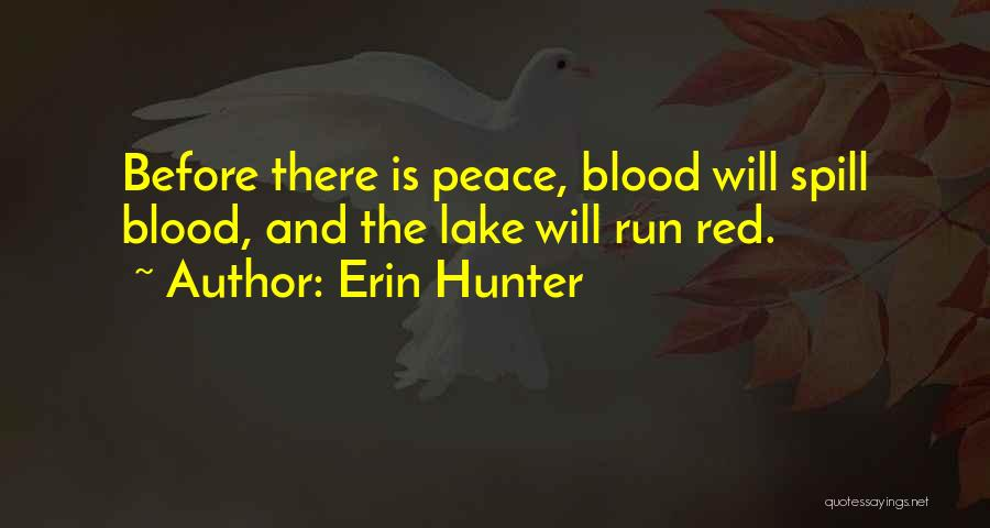 Blood Red Quotes By Erin Hunter