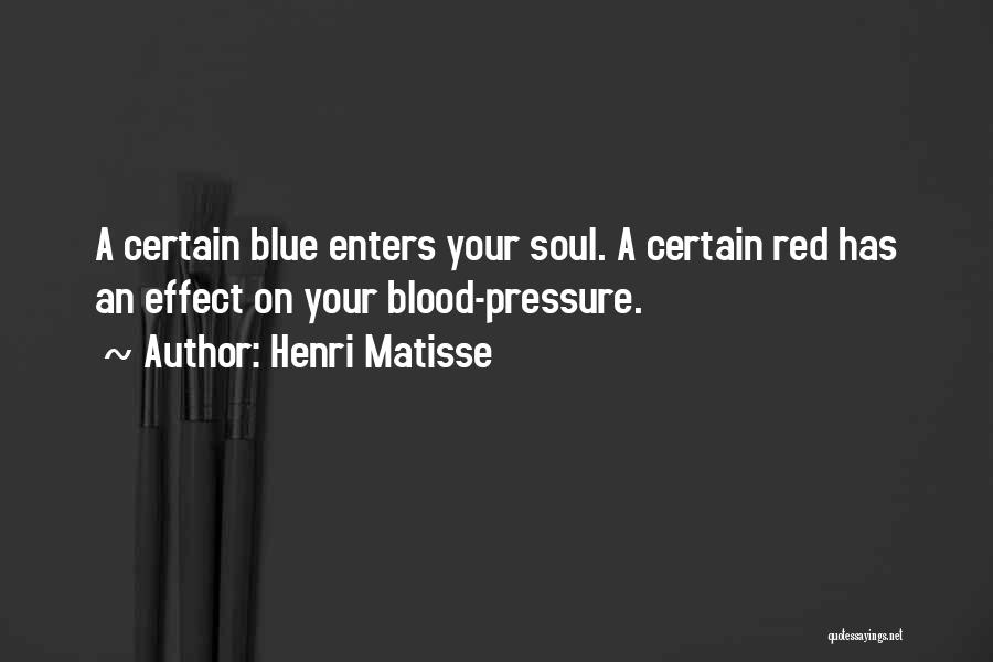 Blood Red Quotes By Henri Matisse