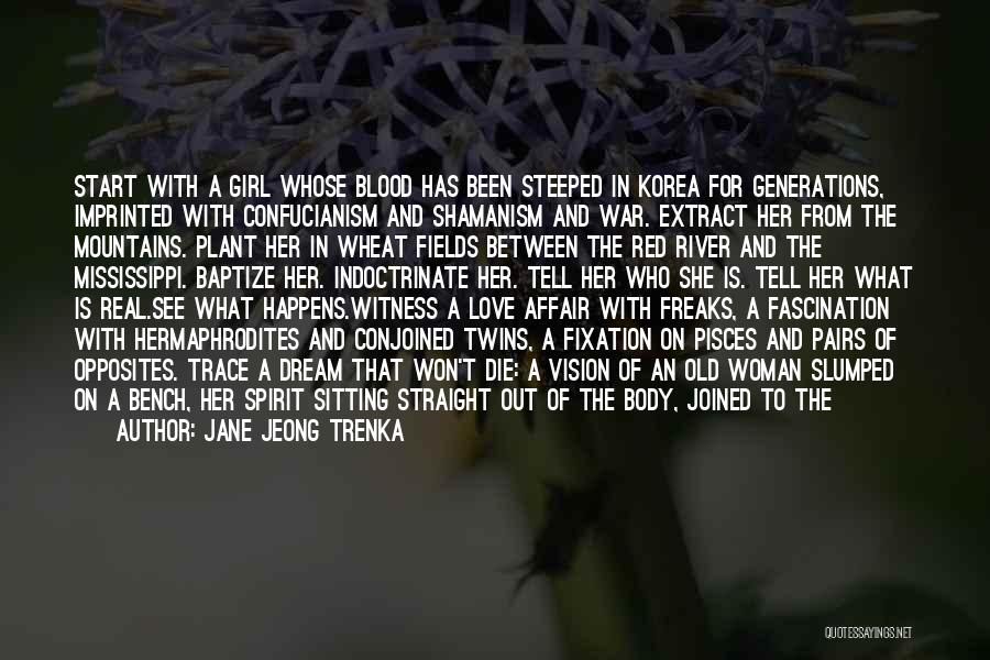 Blood Red Quotes By Jane Jeong Trenka