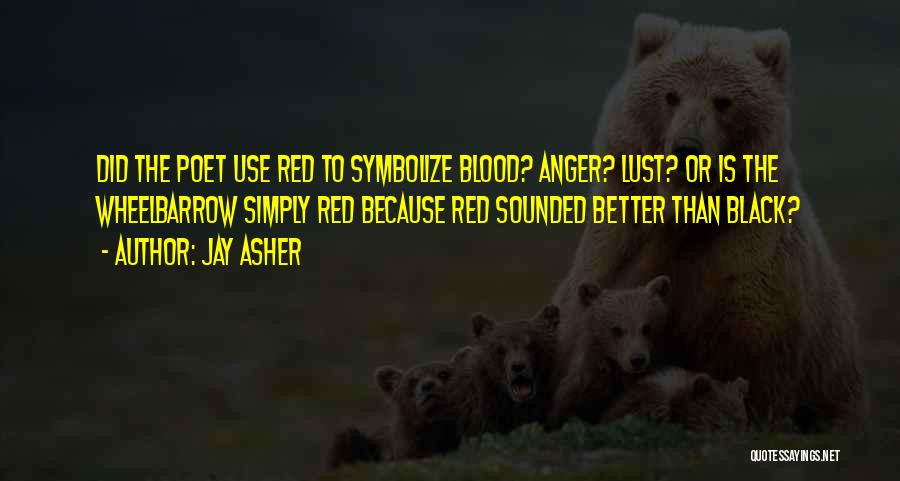 Blood Red Quotes By Jay Asher