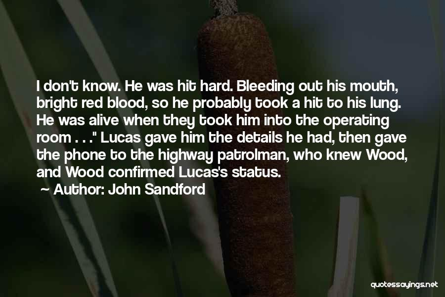 Blood Red Quotes By John Sandford