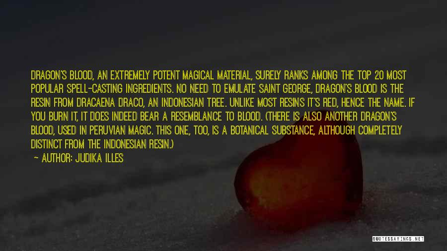 Blood Red Quotes By Judika Illes