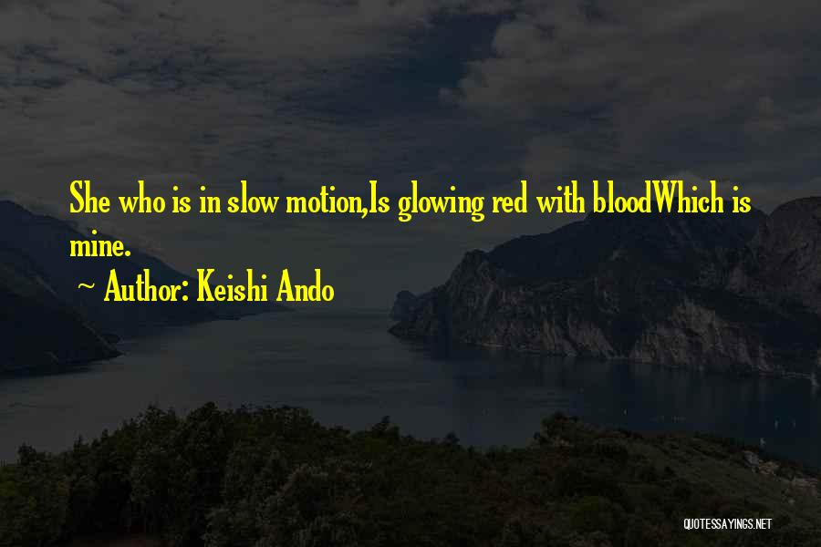 Blood Red Quotes By Keishi Ando