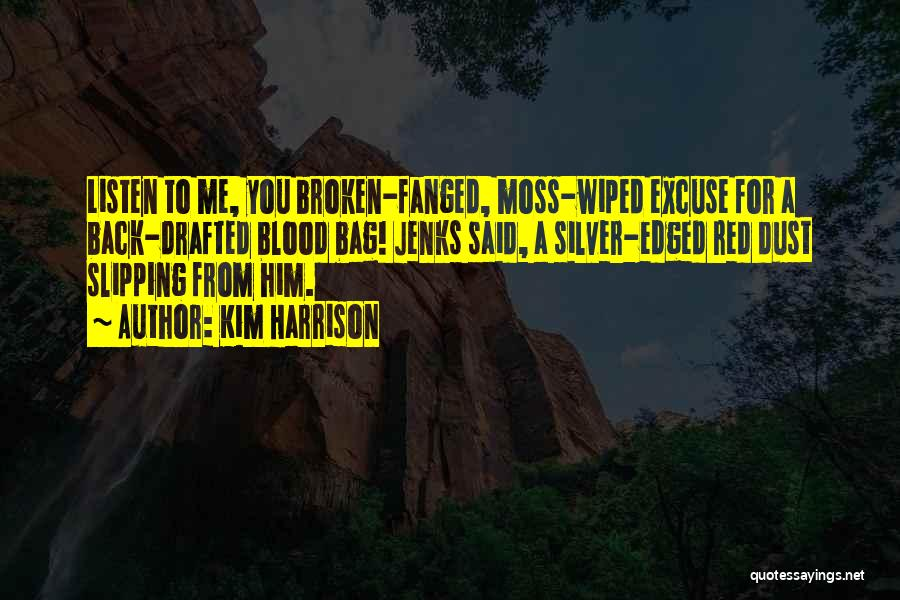 Blood Red Quotes By Kim Harrison