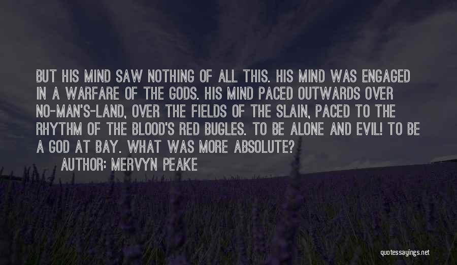Blood Red Quotes By Mervyn Peake