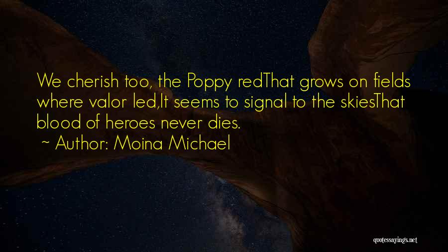 Blood Red Quotes By Moina Michael