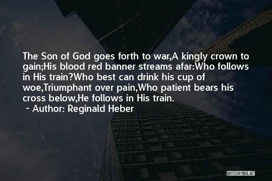 Blood Red Quotes By Reginald Heber