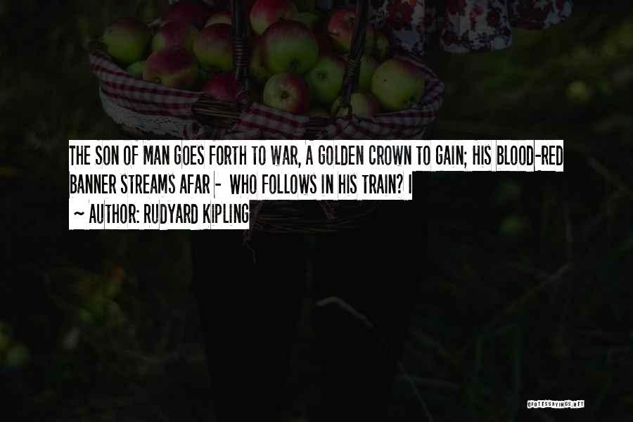 Blood Red Quotes By Rudyard Kipling
