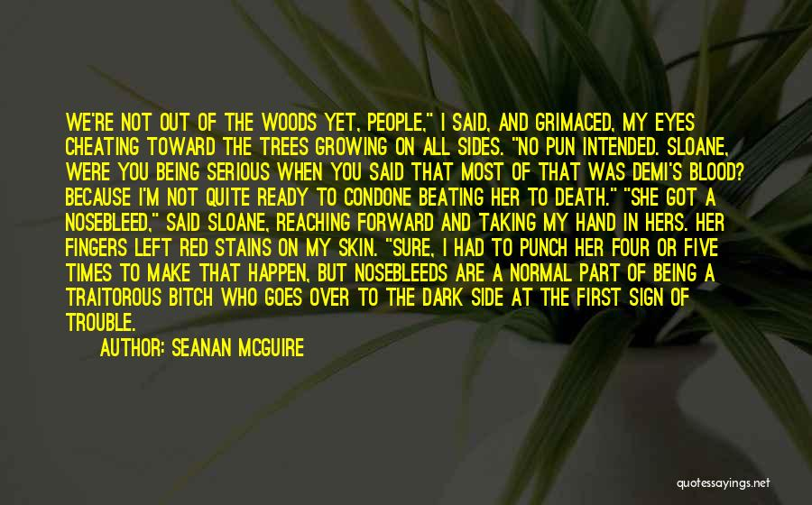 Blood Red Quotes By Seanan McGuire
