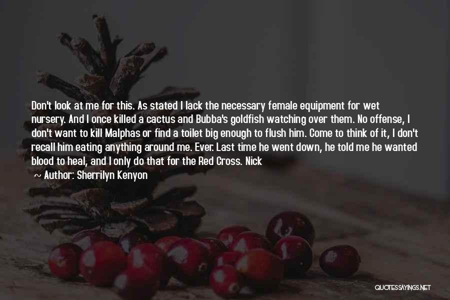 Blood Red Quotes By Sherrilyn Kenyon