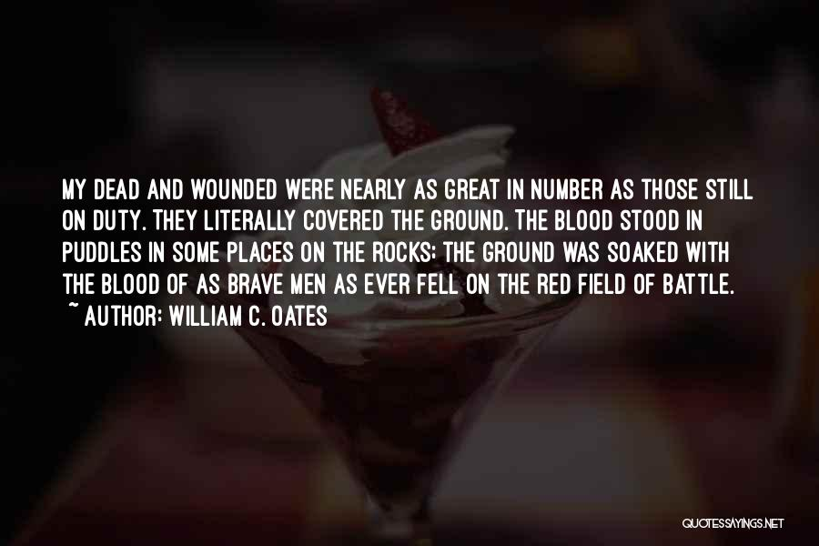 Blood Red Quotes By William C. Oates
