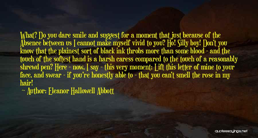 Blood Rose Quotes By Eleanor Hallowell Abbott