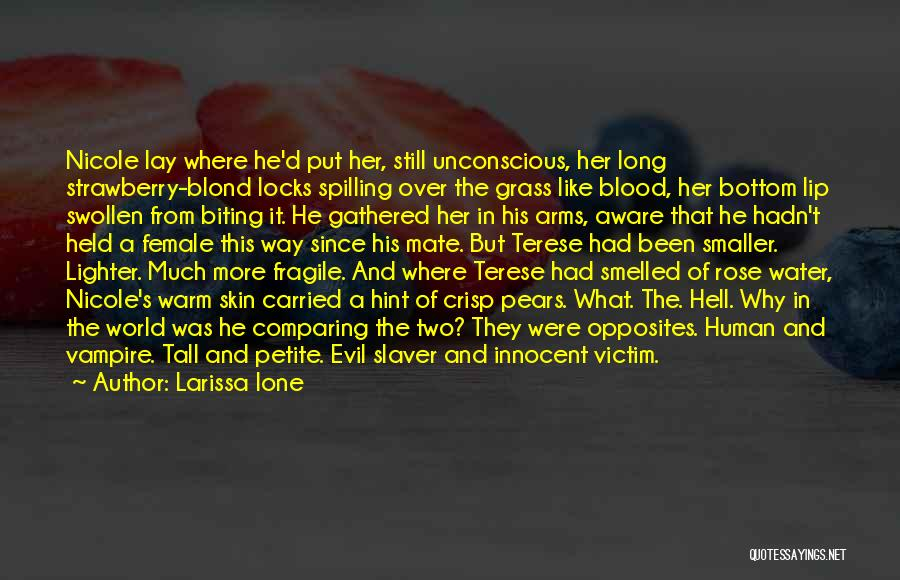 Blood Rose Quotes By Larissa Ione
