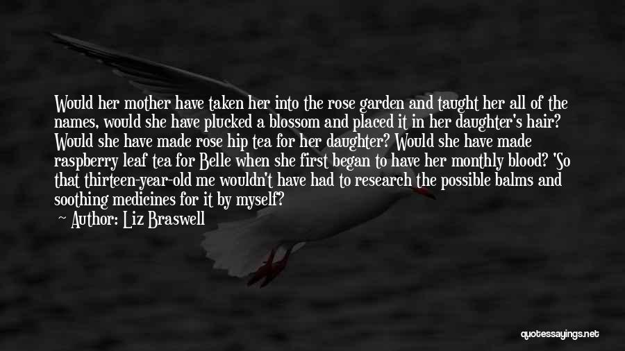 Blood Rose Quotes By Liz Braswell