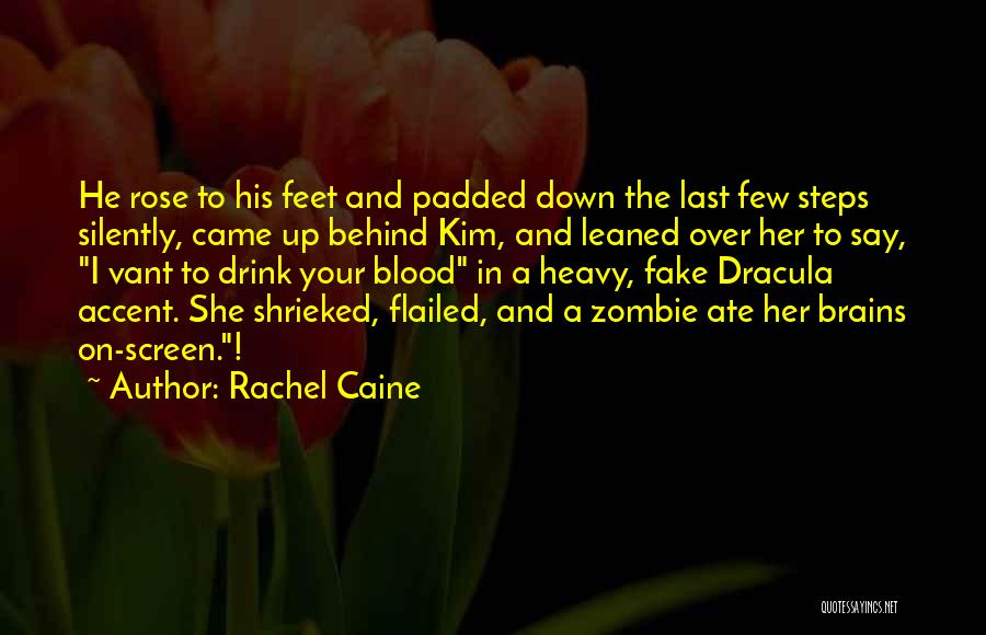 Blood Rose Quotes By Rachel Caine