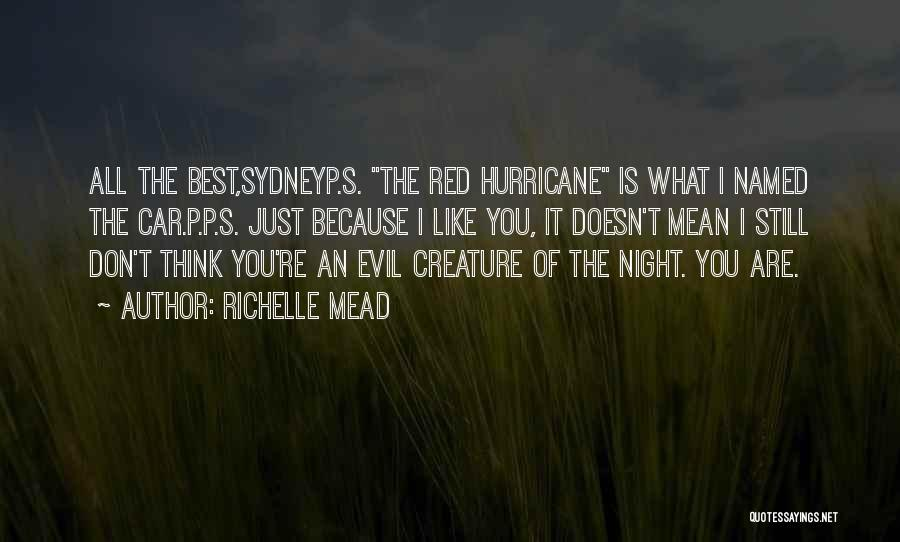 Blood Rose Quotes By Richelle Mead
