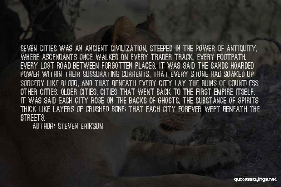 Blood Rose Quotes By Steven Erikson