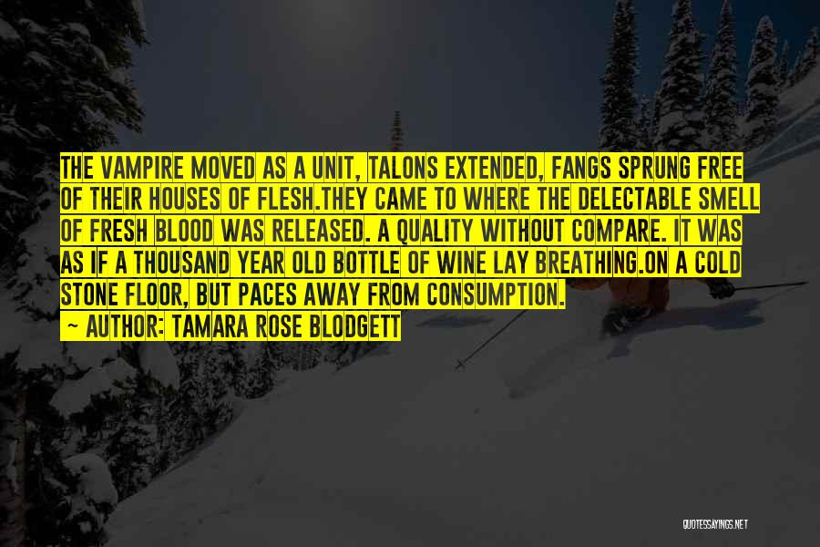 Blood Rose Quotes By Tamara Rose Blodgett