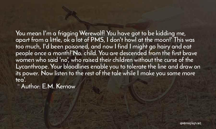 Bloodlines 2 Quotes By E.M. Kernow